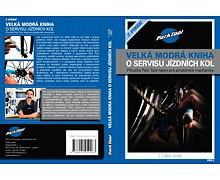 Velká modrá kniha o servisu jízdních kol - ParkTool